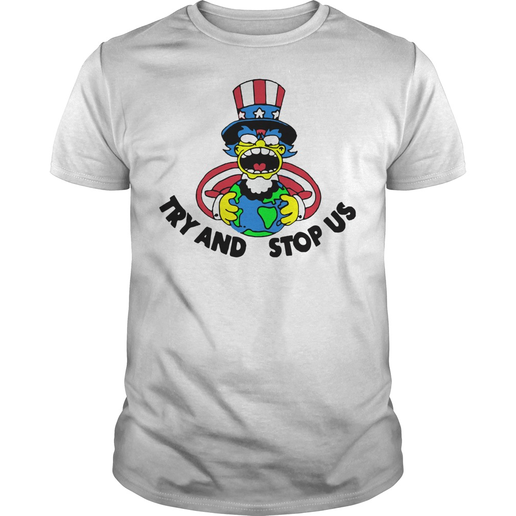 The Simpsons try and stop us shirt