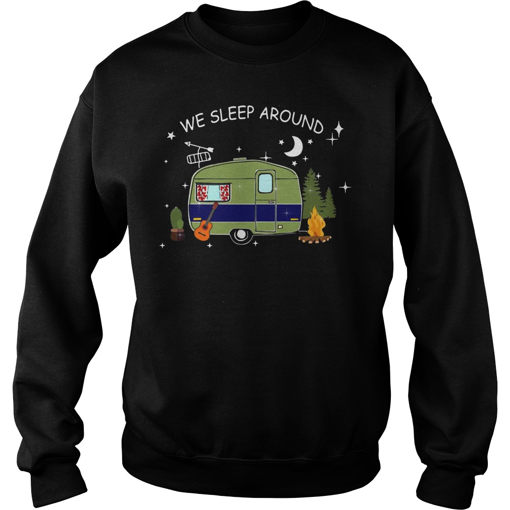 Camping we sleep around sweater