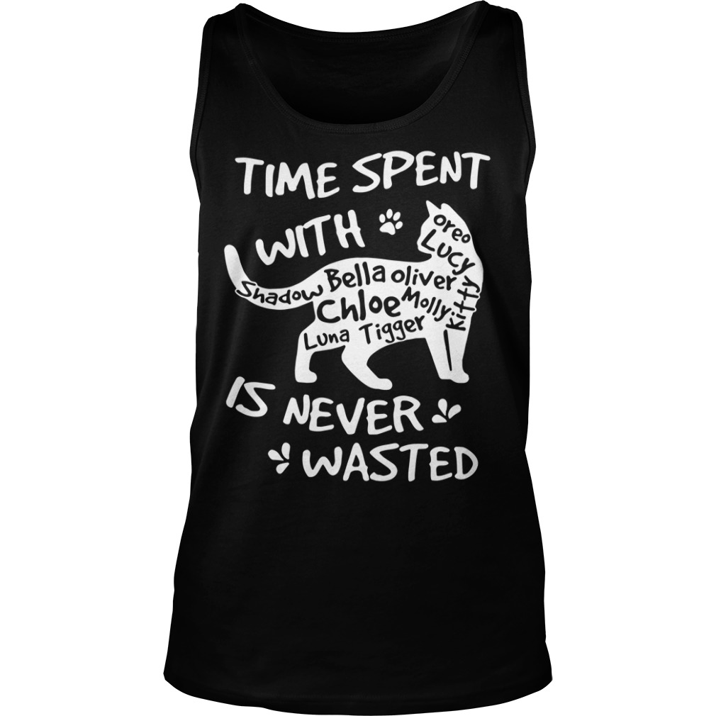 Time spent with family cat is never wasted tank top