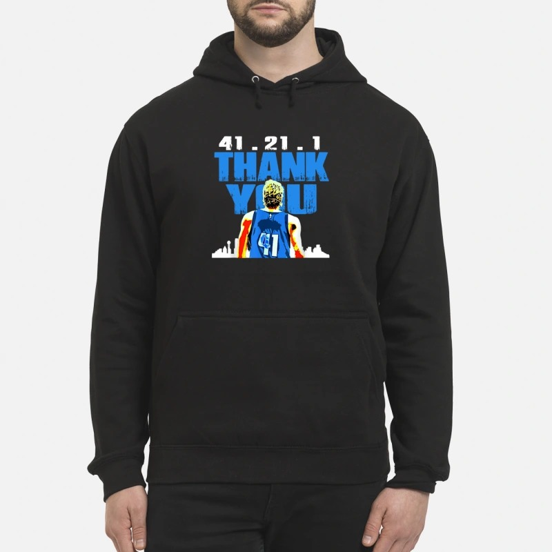 Thank you Mavericks Dirk 41. 21 .1 hoodie