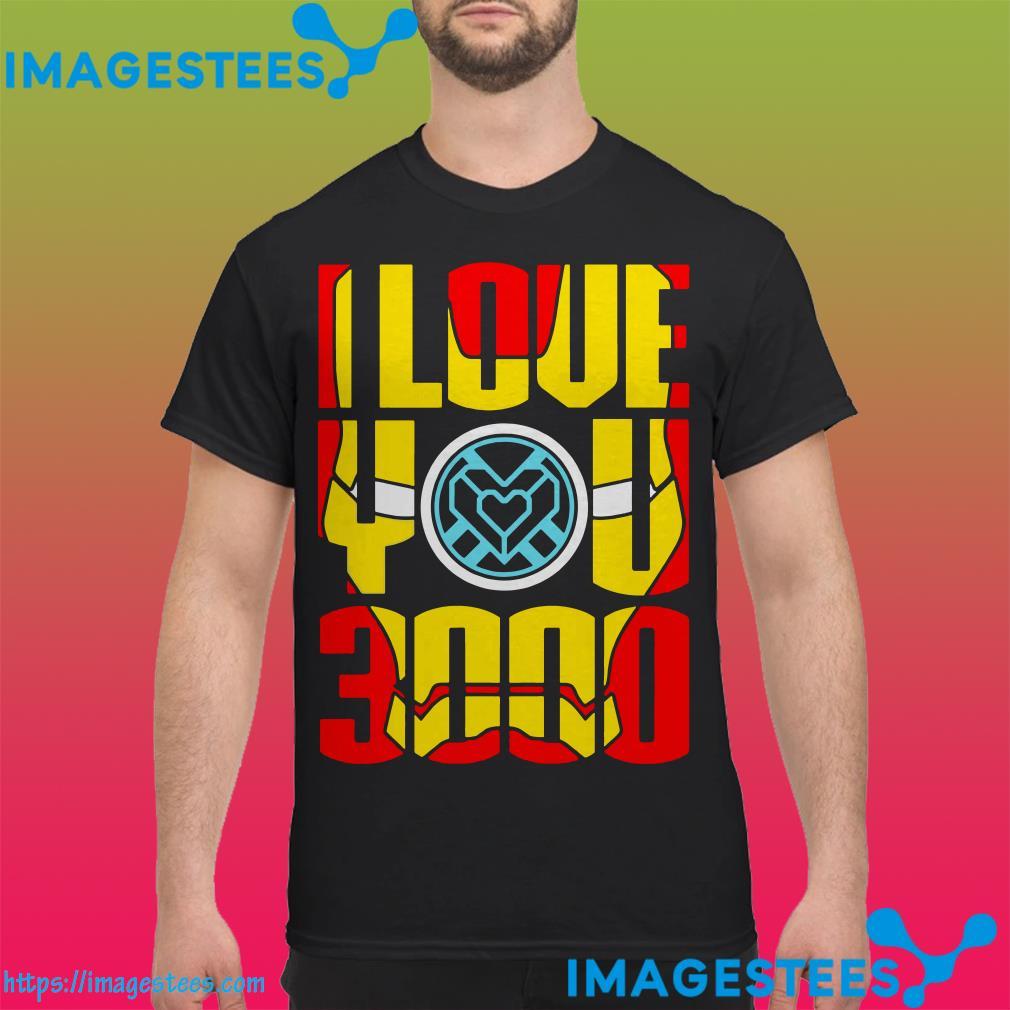 I love you 3000 Iron Man Face shirt
