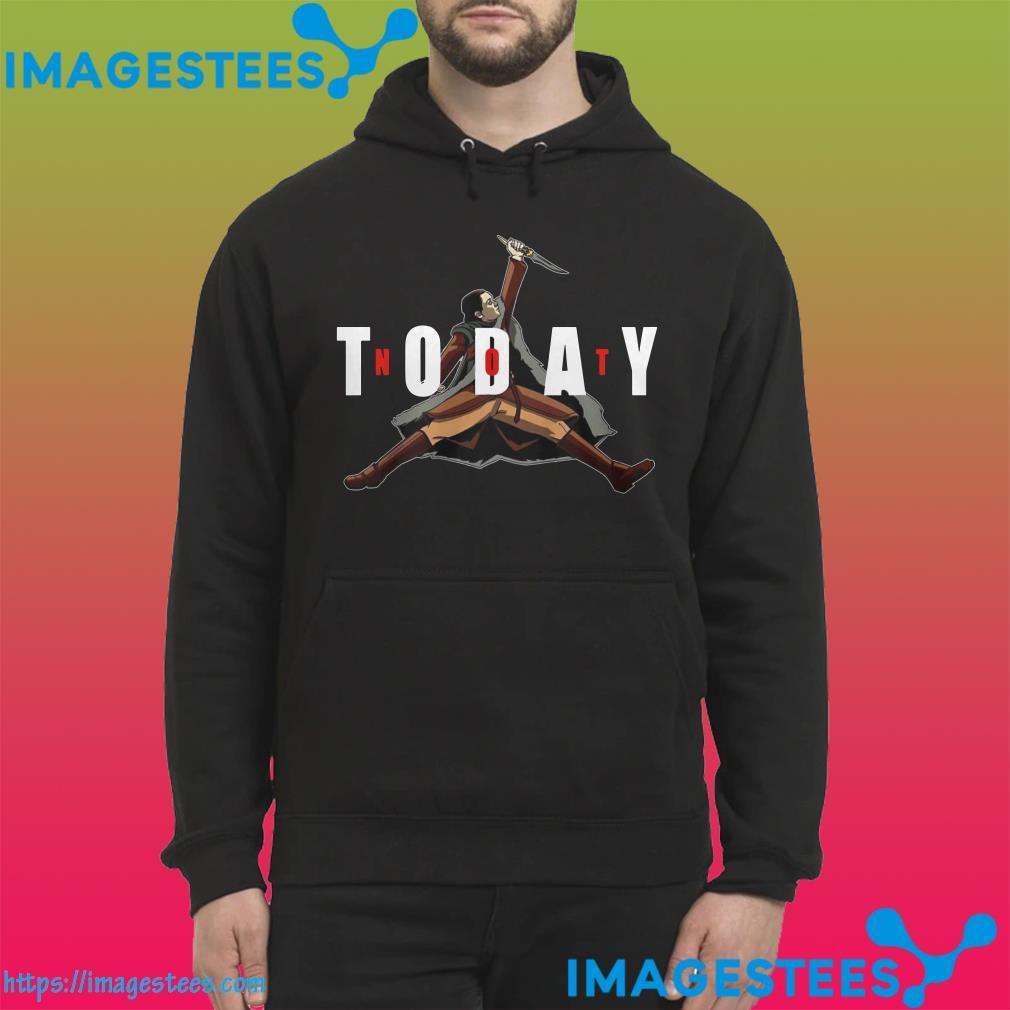 Not Today Game Of Thrones Arya Stark hoodie