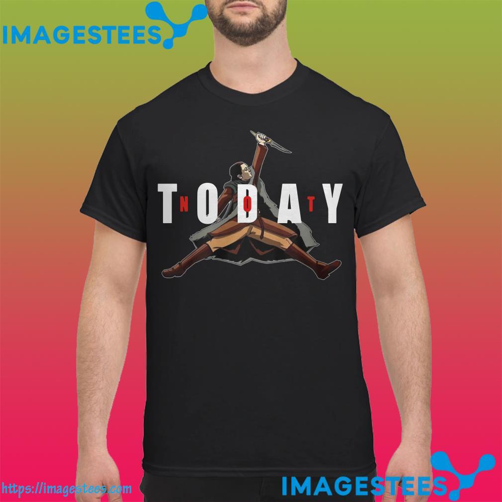 Not Today Game Of Thrones Arya Stark shirt