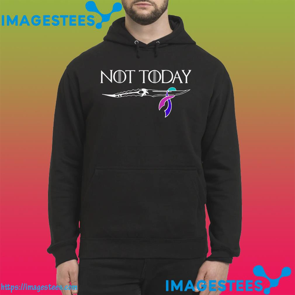 Thyroid Cancer Not Today Game Of Thrones hoodie