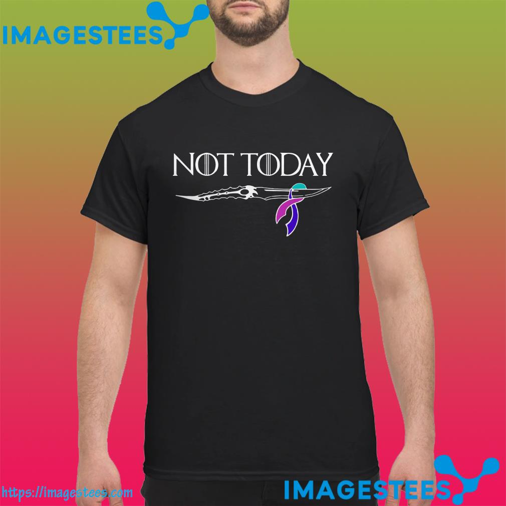 Thyroid Cancer Not Today Game Of Thrones shirt