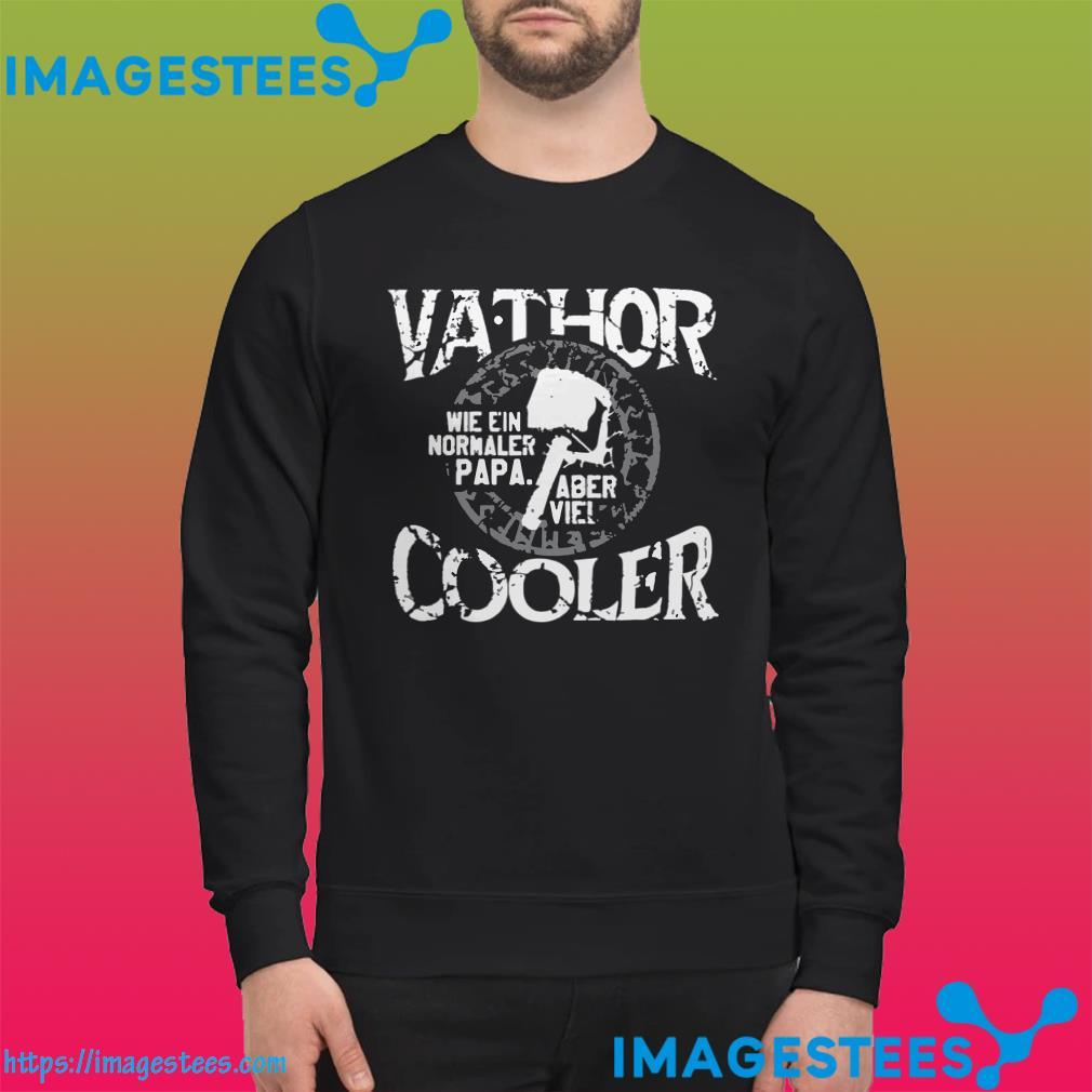 Vathor Wie Ein Normaler Papa Aber Viel Cooler sweater