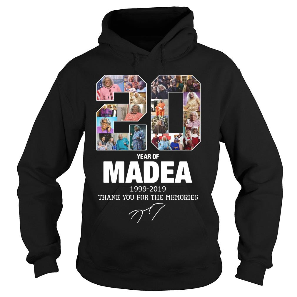 20 Years Of Madea 1999 2019 Thank You For The Memories Shirt hoodie