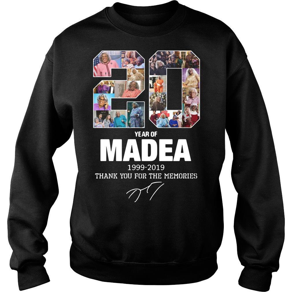 20 Years Of Madea 1999 2019 Thank You For The Memories Shirt sweater