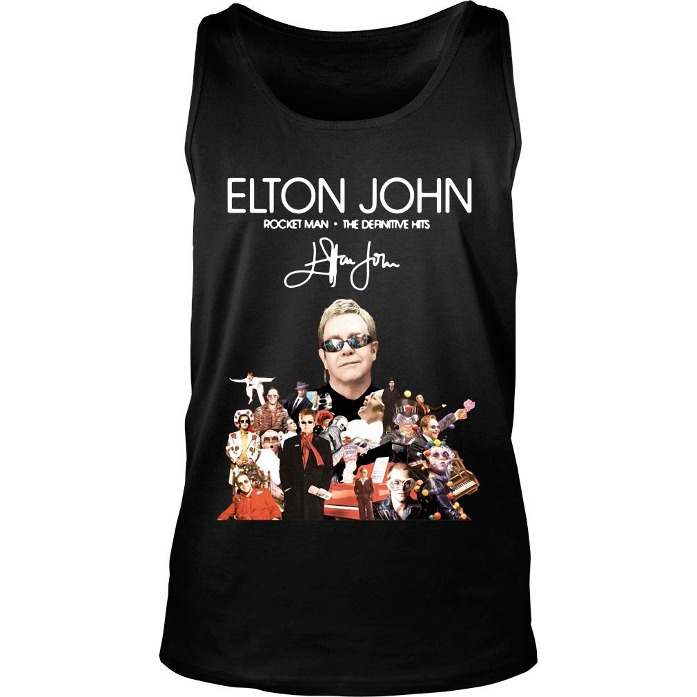 Elton John Rocket Man The Definitive Hits Shirt tank top