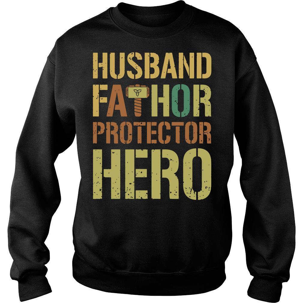Husband fathor protector hero shirt sweater