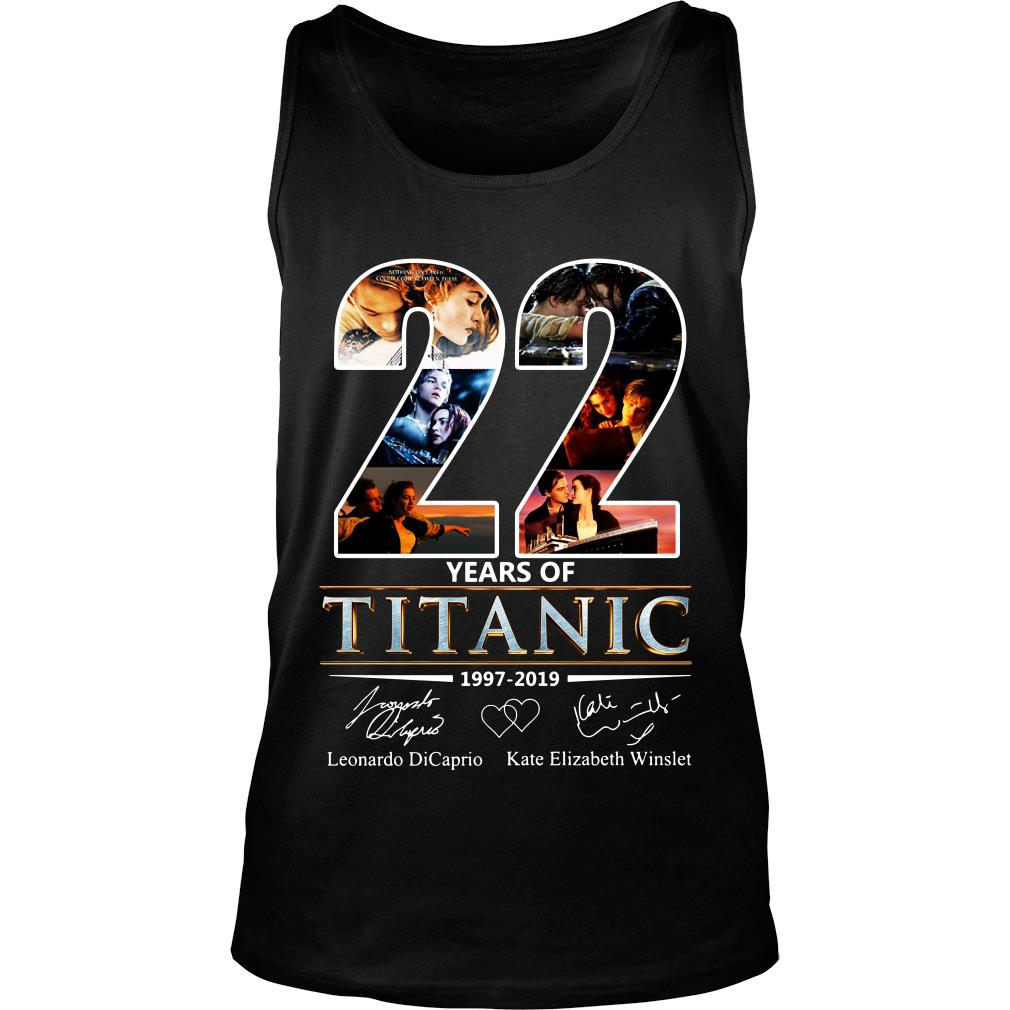 Leonardo Dicaprio and Kate Elizabeth Winslet 22 Years of Titanic 1997 - 2019 shirt tank top