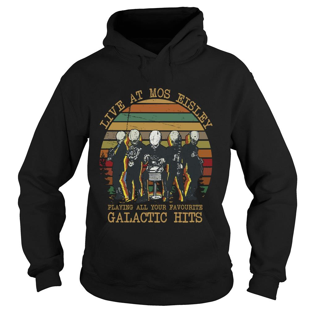 Live At Mos Eisley Playing All Your Favourite Galactic Hits Sunset Shirt hoodie