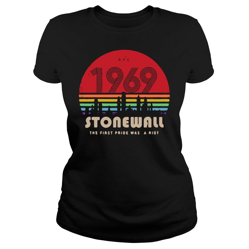NYC 1969 Stonewall The First Pride Was A Riot Sunset Shirt ladies tee
