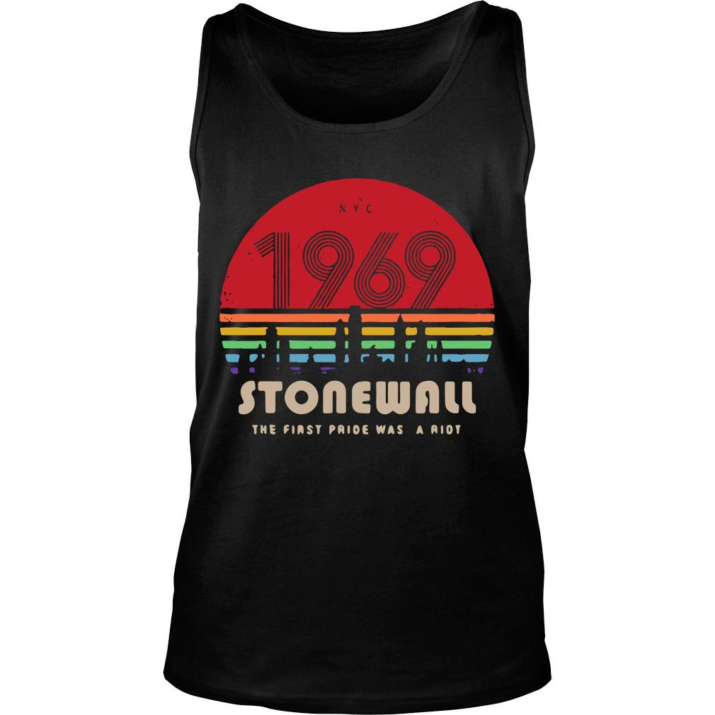 NYC 1969 Stonewall The First Pride Was A Riot Sunset Shirt tank top