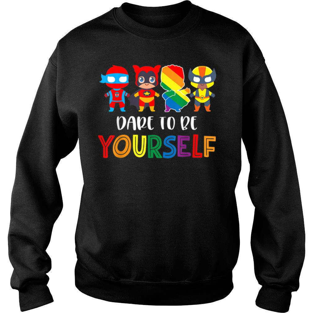 Nice Dare To Be Yourself LGBT Pride Superheroes shirt sweater