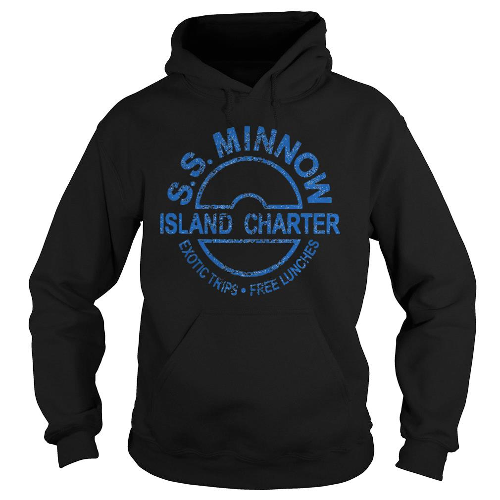 S S Minnow Island Charter Exotic Trips Free Lunches Shirt hoodie