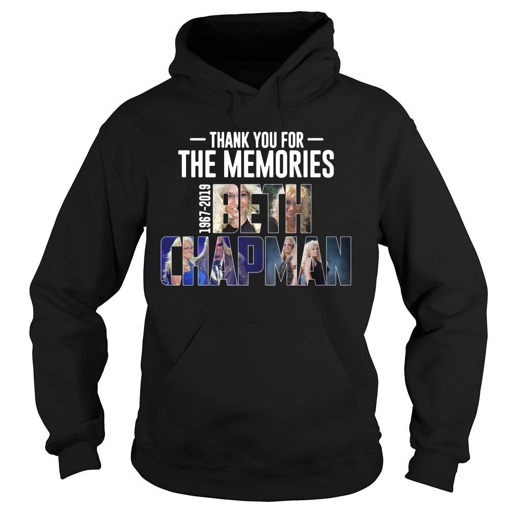 Thank You For The Memories 1967 2019 Beth Chapman Shirt hoodie