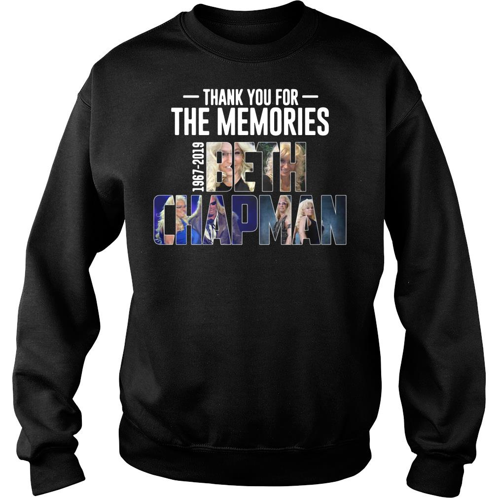 Thank You For The Memories 1967 2019 Beth Chapman Shirt sweater