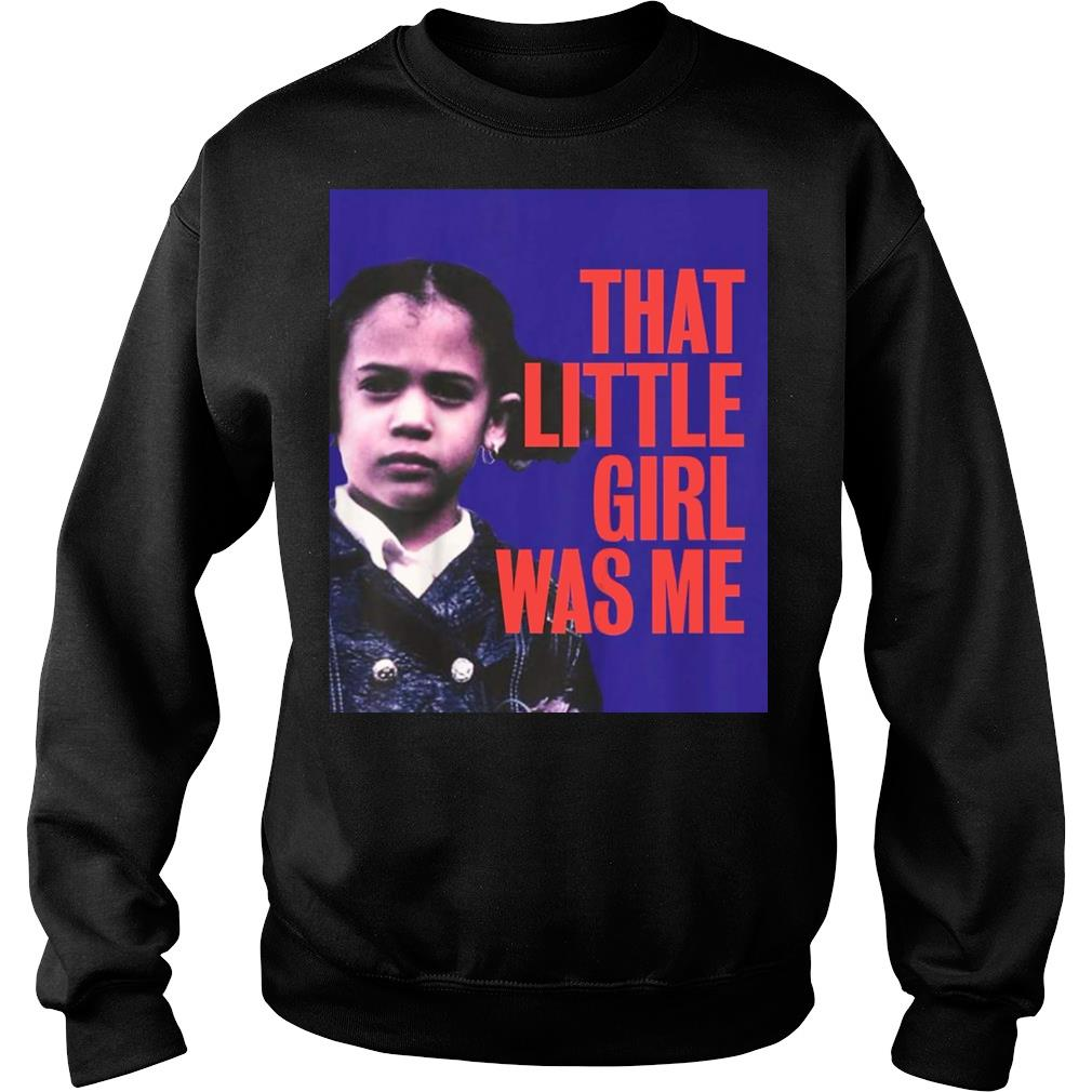 That Little Girl Was Me Shirt Kamala Harris 2020 shirt sweater