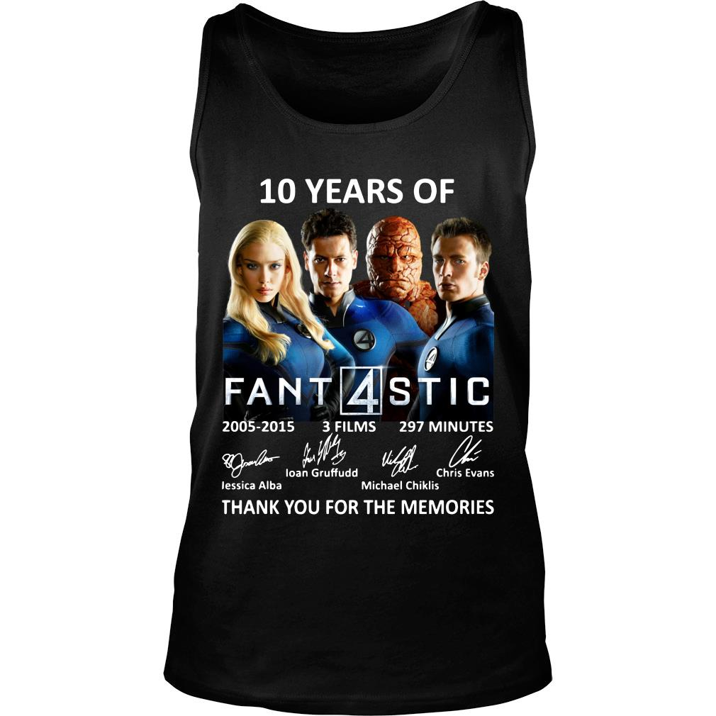 10 Years Of Fantastic Four Thank You For The Memories Shirt tank top