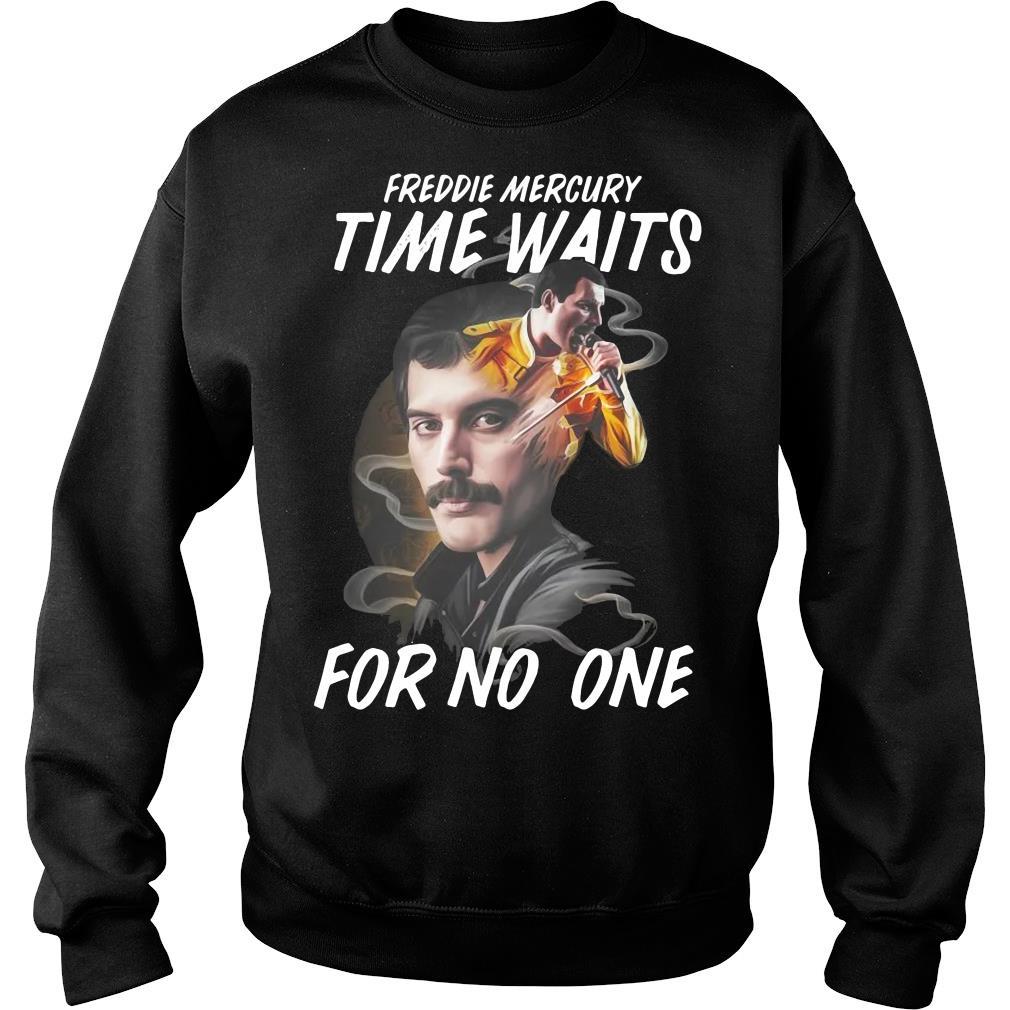 Freddie Mercury Time Waits For No One Shirt sweater