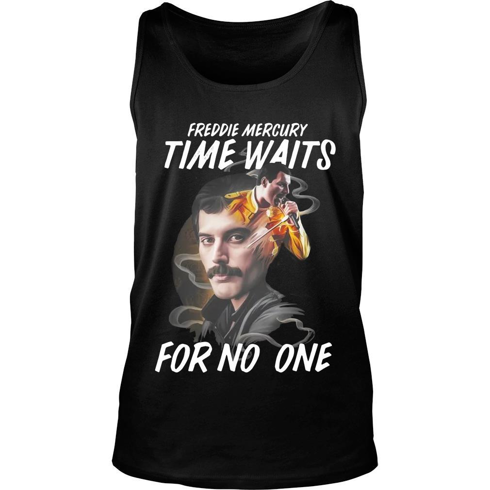 Freddie Mercury Time Waits For No One Shirt tank top