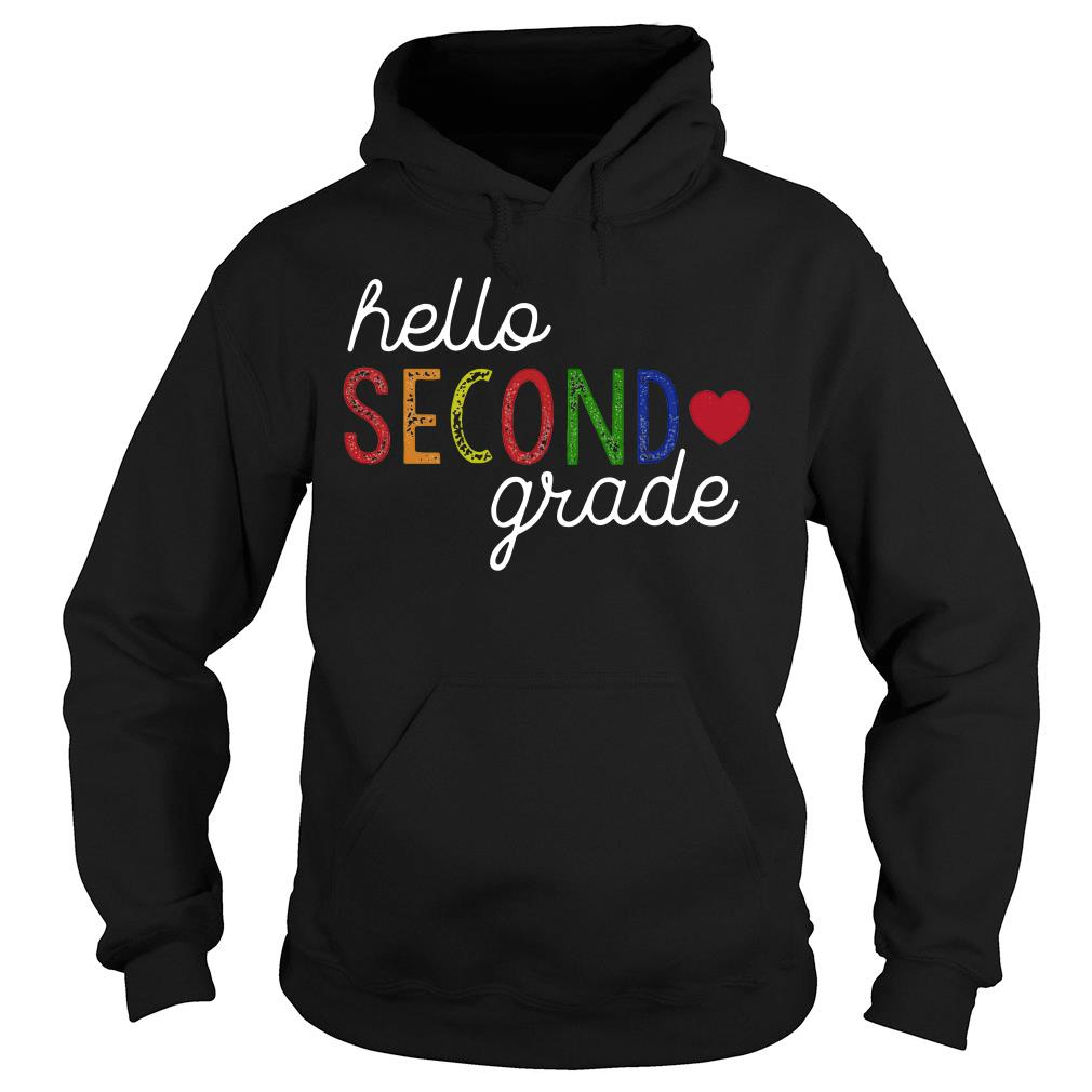 Hello Second Grade Shirt hoodie