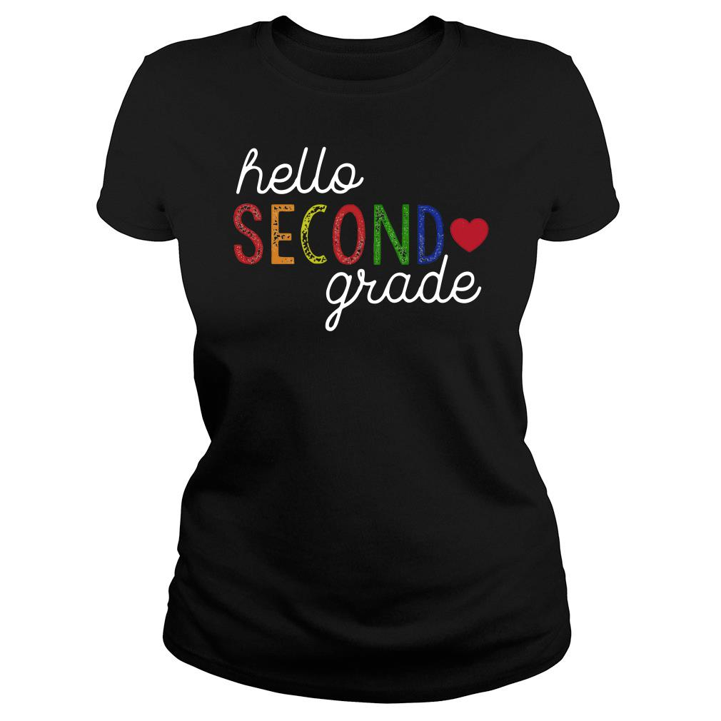 Hello Second Grade Shirt ladies tee