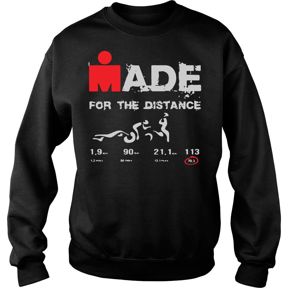 Made For The Distance Shirt sweater