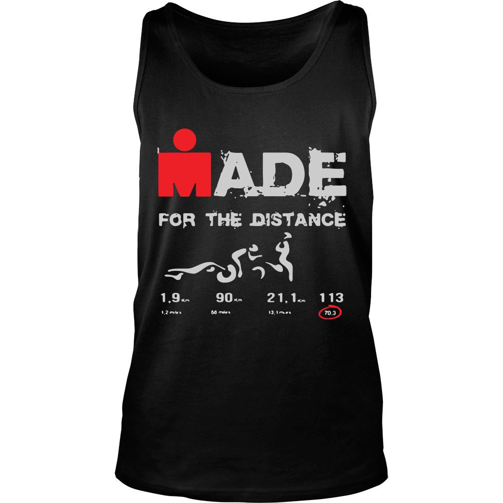 Made For The Distance Shirt tank top