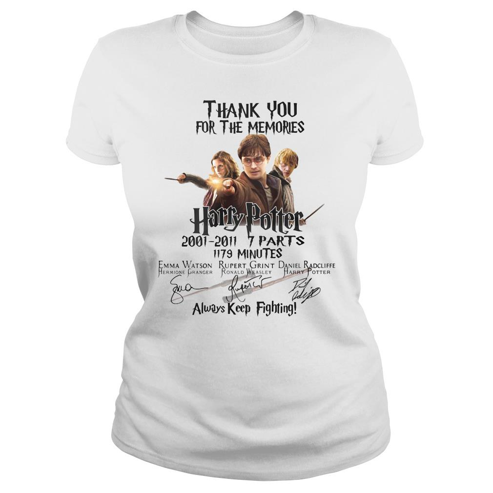 Thank You For The Memories Harry Potter Always Keep Fighting Shirt ladies tee