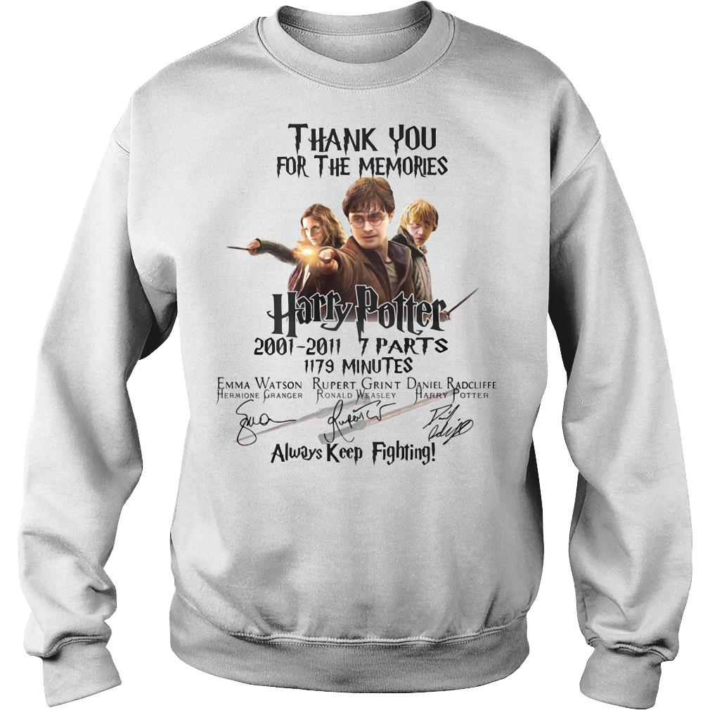 Thank You For The Memories Harry Potter Always Keep Fighting Shirt sweater