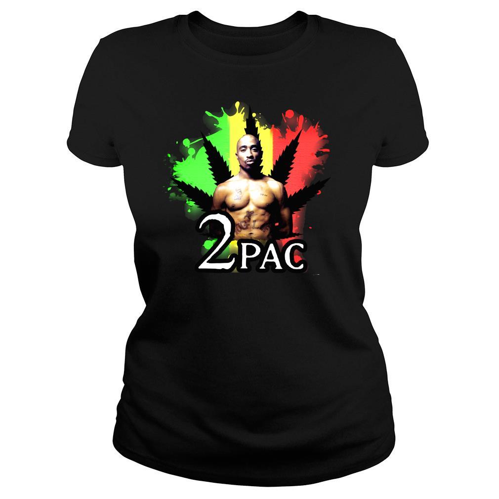 Weed 2pac Shirt ladies tee