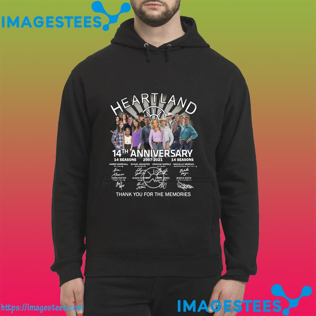 14th Anniversary 14 Seasons 2007 2021 Of The Heartland Signatures Thank You For The Memories Shirt hoodie
