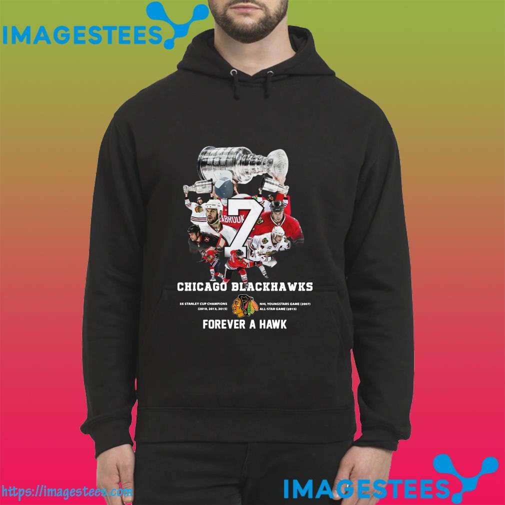 7 Brent Seabrook Chicago Blackhawks Forever A Hawk Shirt hoodie