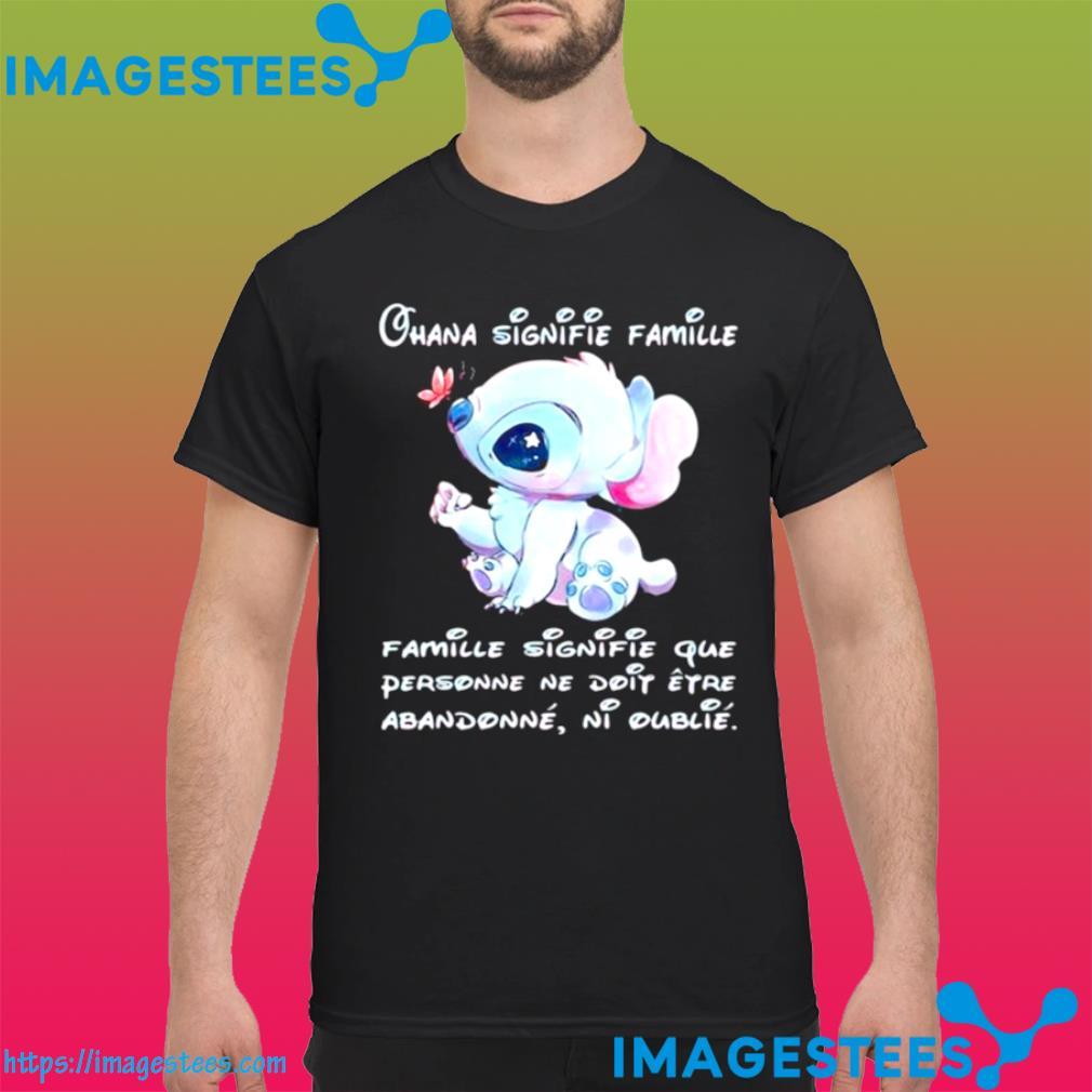 Chana Signifie Famillie Personne Ne Doit Stitch shirt