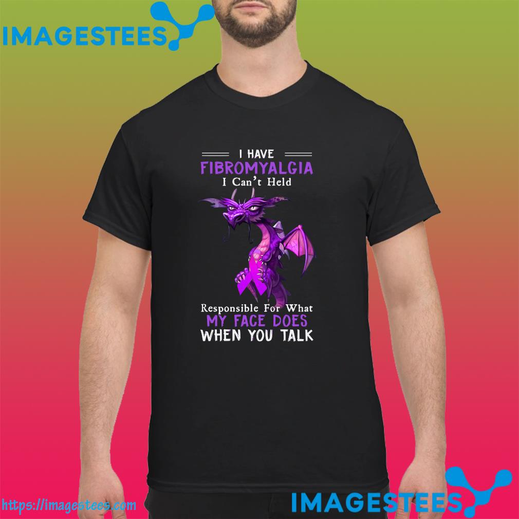 Dragon Hug Breast Cancer I Have Fibromyalgia I Can't Held Responsible For What My Face Does Shirt