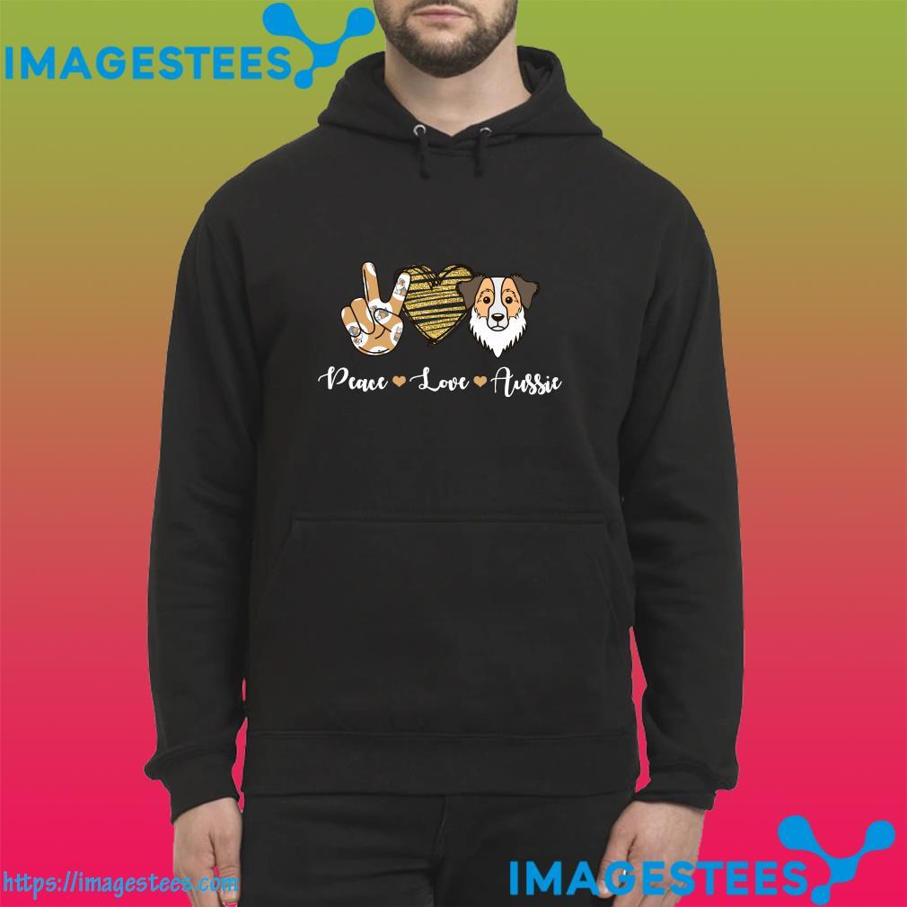 Official Peace Love Aussie Shirt hoodie