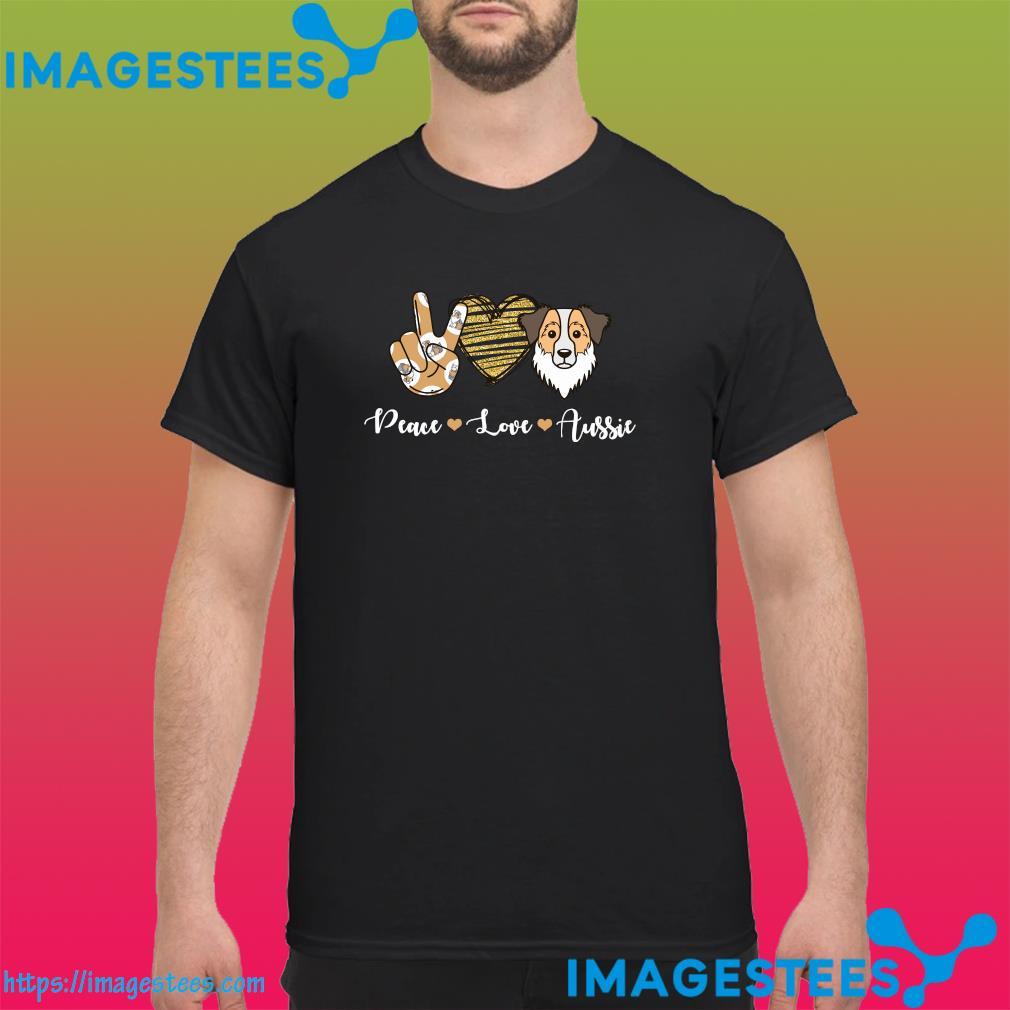 Official Peace Love Aussie Shirt