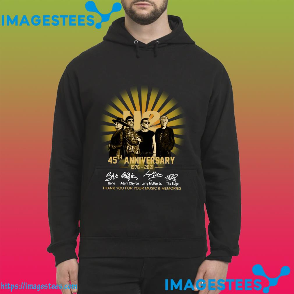 Official U2 45th Anniversary 1976 2021 Signatures Thank You For Your Music And Memories Shirt hoodie