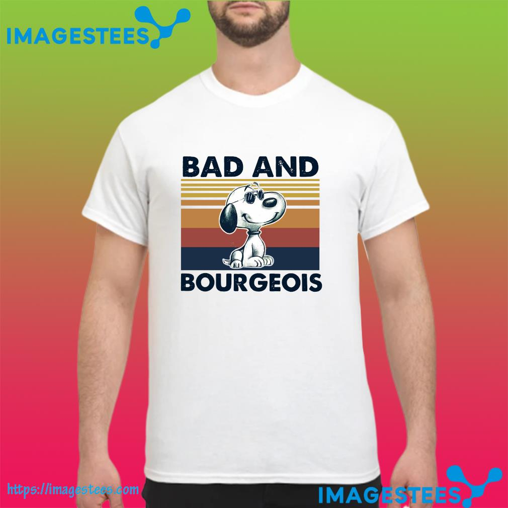 Snoopy Bad And Bourgeois Vintage Shirt
