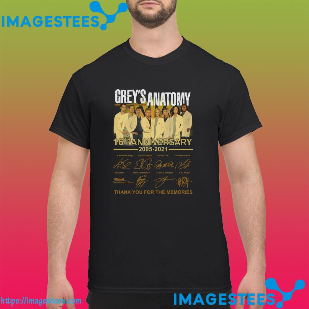 Thank You For The Memories Of The Grey's Anatomy 16th Anniversary 2005 2021 Signatures Shirt