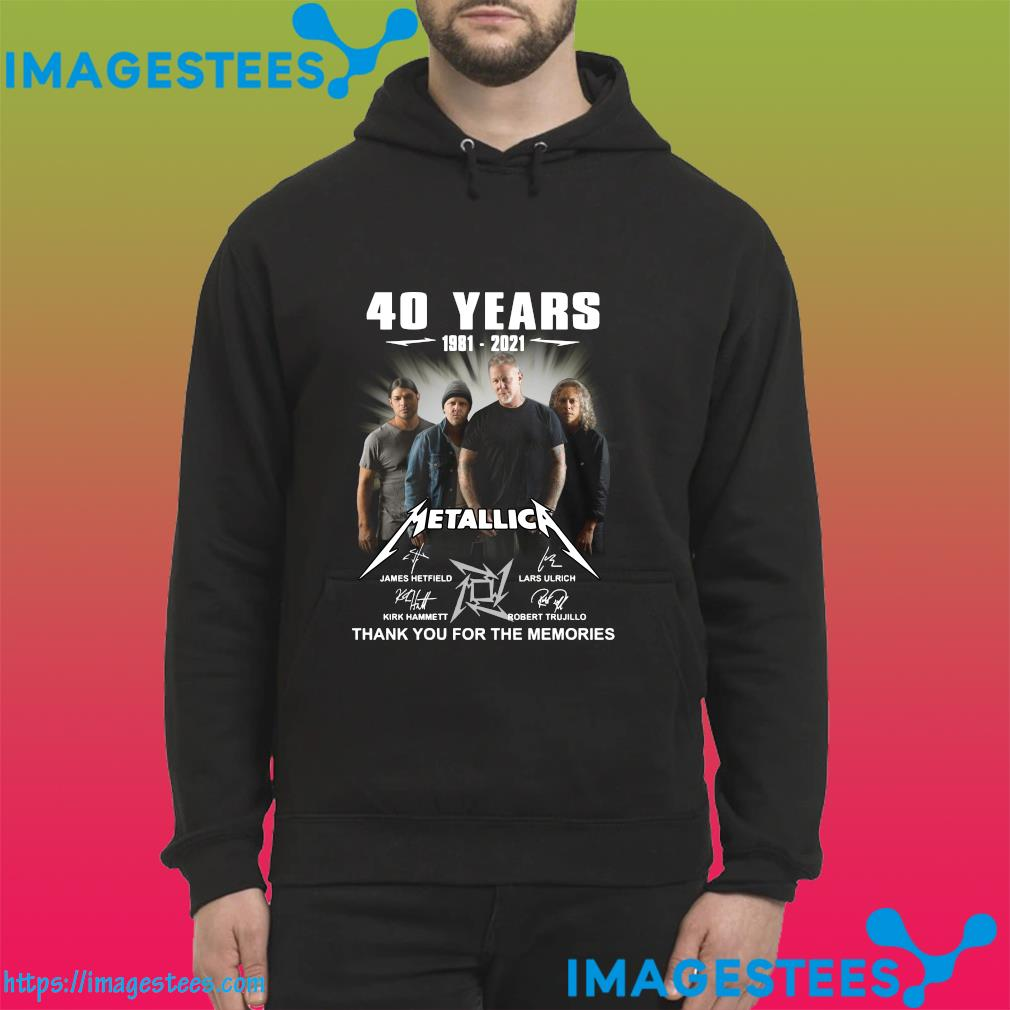 Thank You For The Memories Of The Metallica 40 Years 1981 2021 Signatures Shirt hoodie