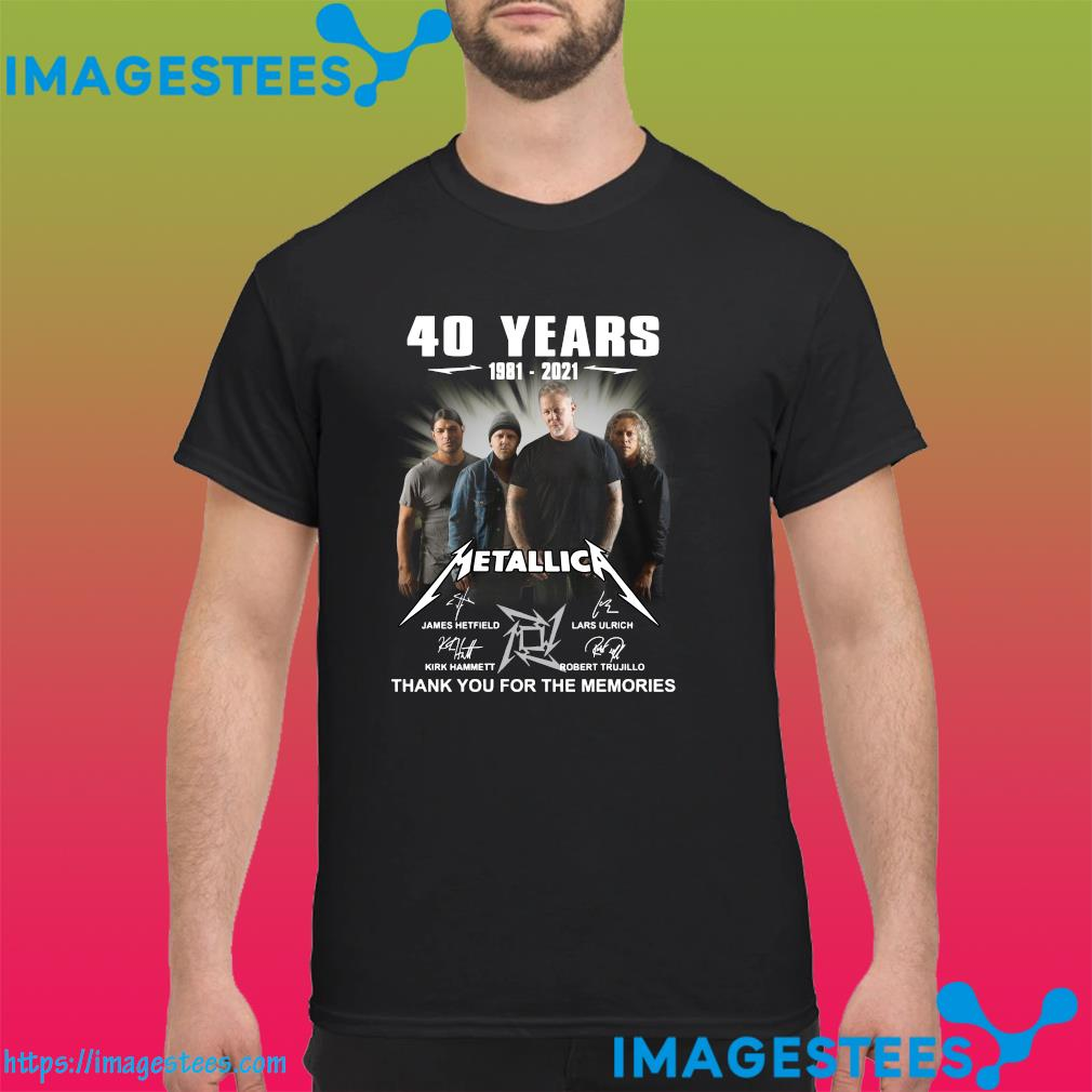 Thank You For The Memories Of The Metallica 40 Years 1981 2021 Signatures Shirt
