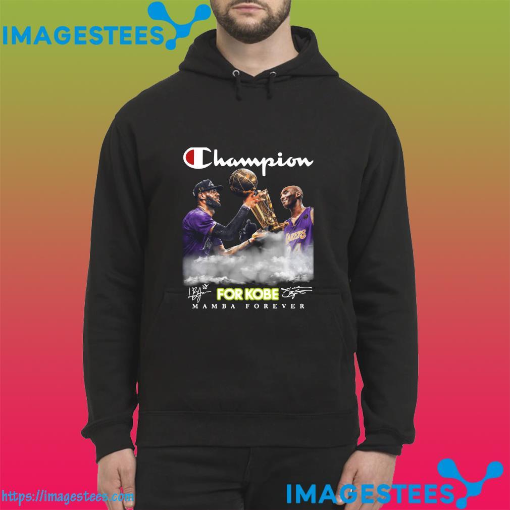 The Champion For Kobe Bryant Signature Mamba Forever Shirt hoodie