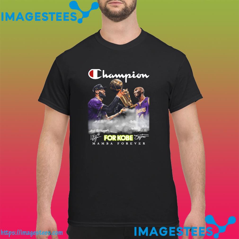 The Champion For Kobe Bryant Signature Mamba Forever Shirt