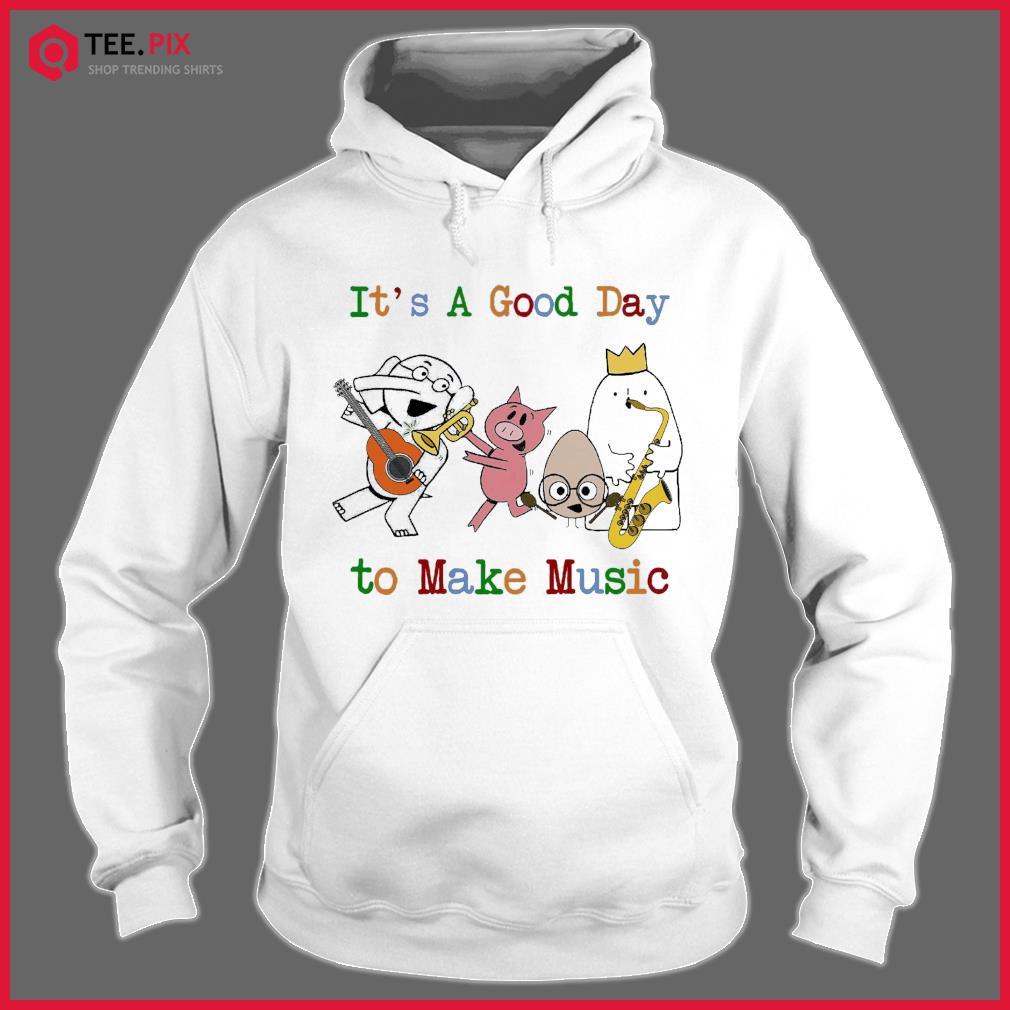 Animals Good Day To Make Music Shirt Hoodie
