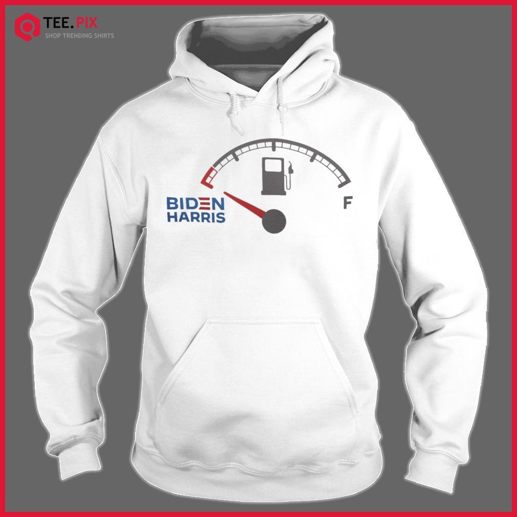 Biden Harris Gas Gauge Running On Empty - Antibiden Shirt Hoodie