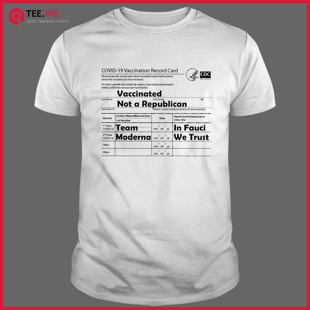 Covid 19 Vaccination Record Card Shirt