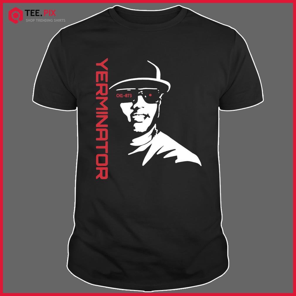 Yerminator 2 Ch1 073 Shirts